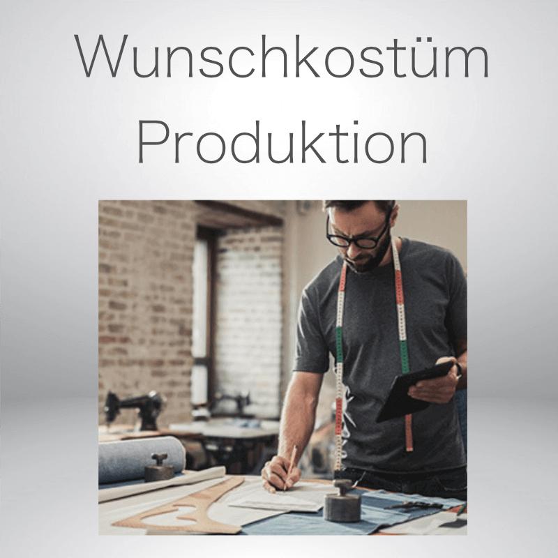 Kostüm Produktion nach Kundenwunsch